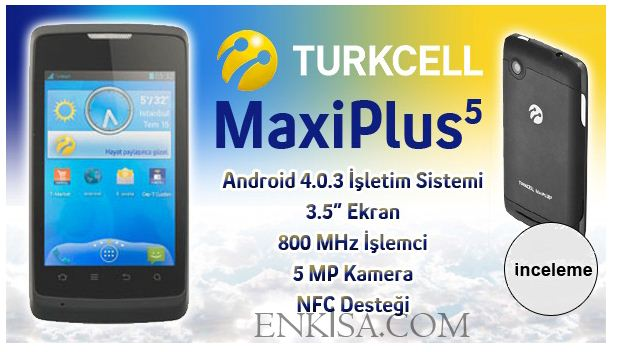 Turkcell-Maxiplus5-video-inceleme