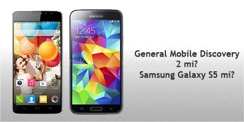 Samsung Galaxy S5 ve General Mobile Discovery 2 Karşılaştırma
